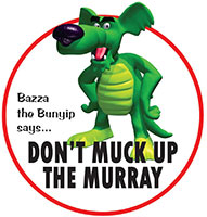 Don't Muck up the Murray