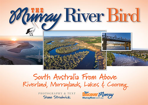 The Murray River Bird - South Australia from Above book