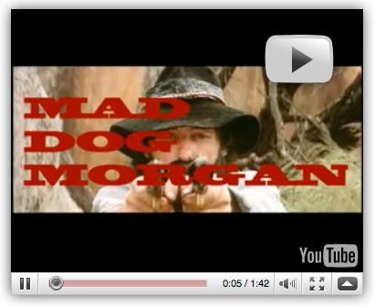 Mad Dog Morgan You Tube trailer