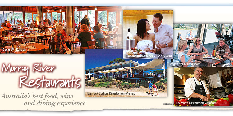 Murray River Restaurants - Australia's best food, wine and dining experience