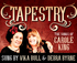 Tapestry - The songs of Carole King sung by Vika Bull & Debra Byrne logo