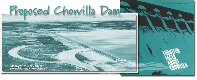 Proposed Chowilla Dam 1968
