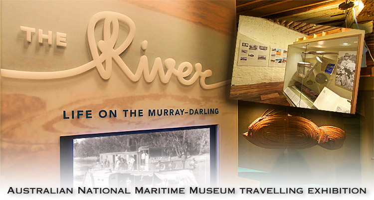 The River - Life on the Murray-Darling: Travelling Exhibition