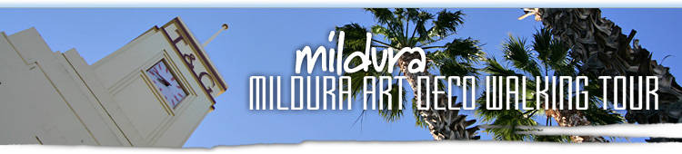 Mildura Art Deco Walking Tour