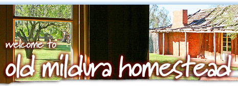 Old Mildura Homestead